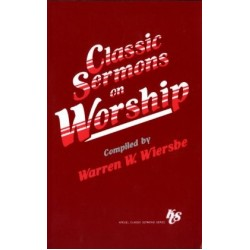 Classic Sermons on Worship