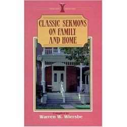 Classic Sermons on Family and Home