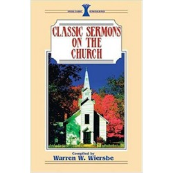 Classic Sermons on the Church