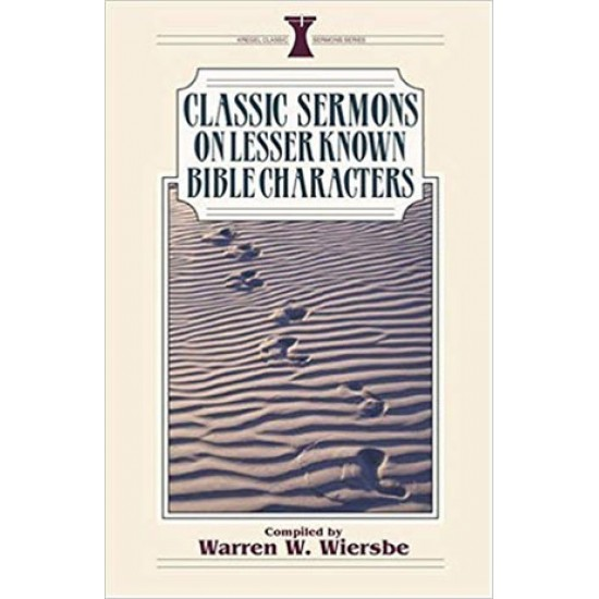 Classic Sermons on Lesser-Known Bible Characters