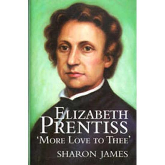 Elizabeth Prentiss-More Love To Thee