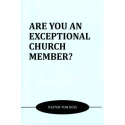 Are You An Exceptional Church Member