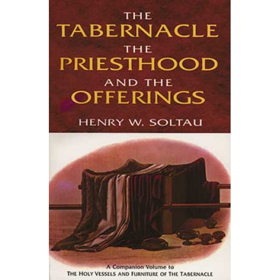 Tabernacle, the Priesthood, and the Offerings