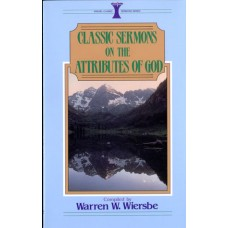 Classic Sermons - Attributes of God