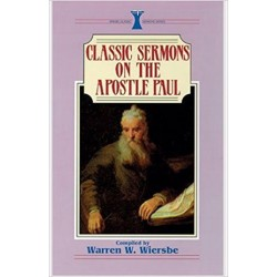 Classic Sermons - Apostle Paul