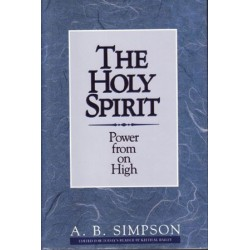 The Holy Spirit: Power From On High