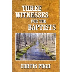 Three Witnesses for the Baptists