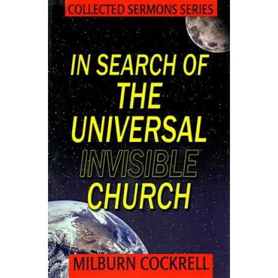 In Search of the Universal Invisible Church