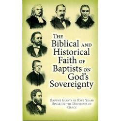 Biblical Historical Faith of Baptists on God's Sovereignty