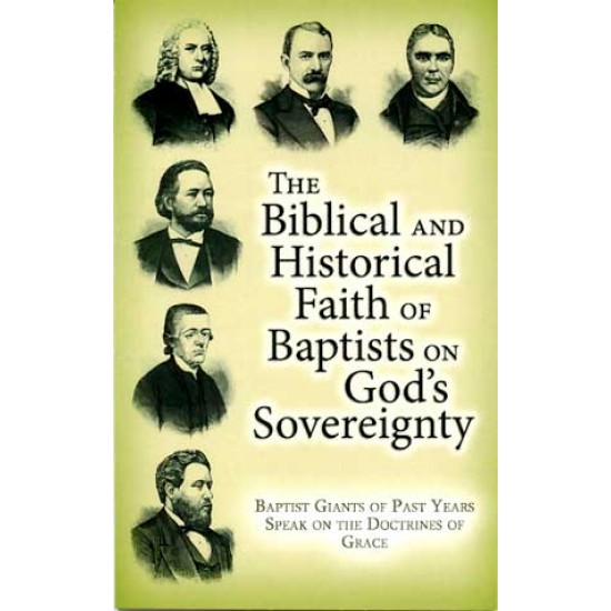 Biblical Historical Faith of Baptists on God's Sovereignty