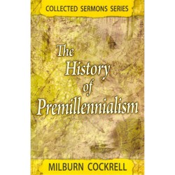 The History of Premillennialism