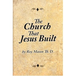 The Church That Jesus Built