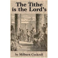 The Tithe is the Lord's