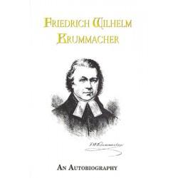 Friedrich Wilhelm Krummacher An Autobiography