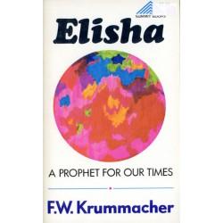 Elisha: A Prophet for Our Times
