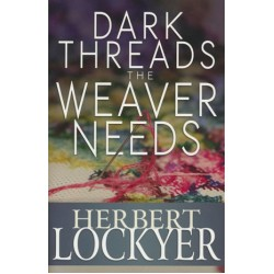 Dark Threads The Weaver Needs